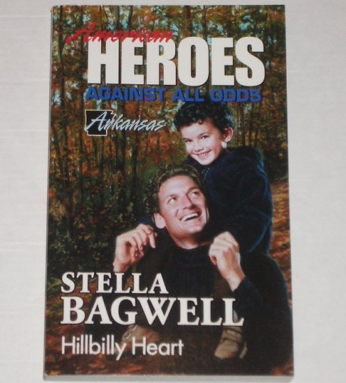 Hillbilly Heart by STELLA BAGWELL Harlequin American Heroes series No 4 Arkansas 1989