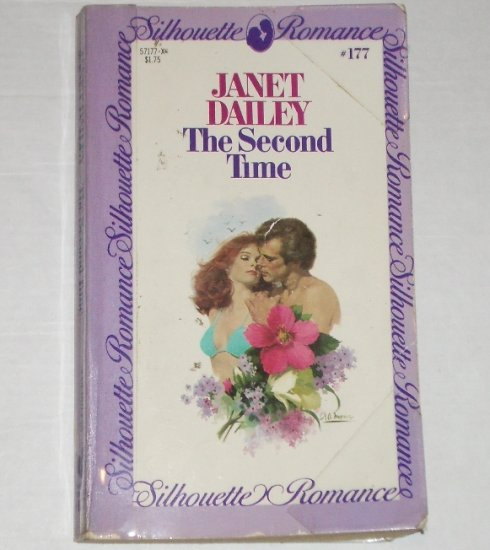 The Second Time by Janet Dailey Silhouette Romance No 177 1982