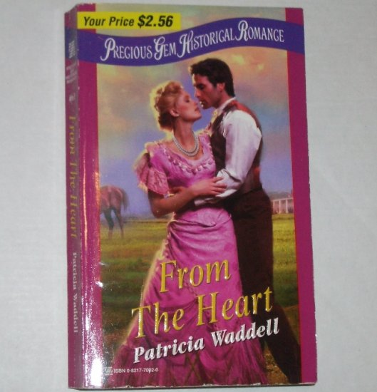 From the Heart by PATRICIA WADDELL Precious Gem #61 Historical Western Romance 2000