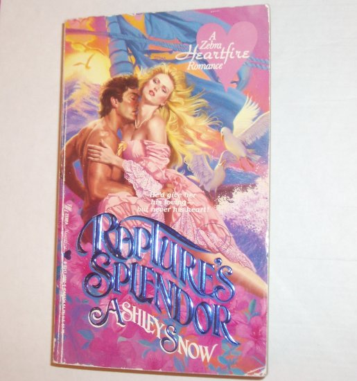 Rapture's Splendor by ASHLEY SNOW A Zebra Heartfire Historical Scottish Romance 1987
