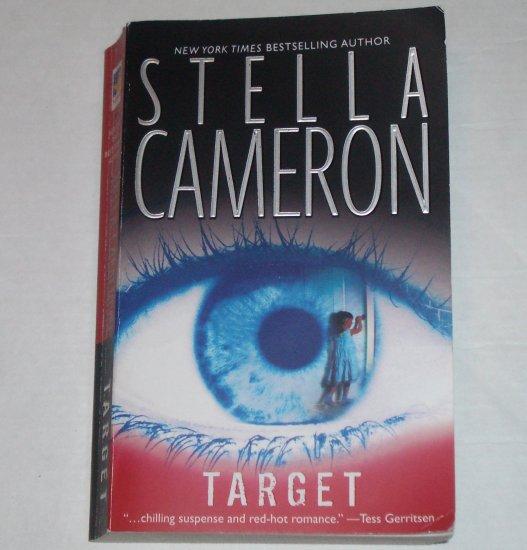 Target by STELLA CAMERON Thriller 2007