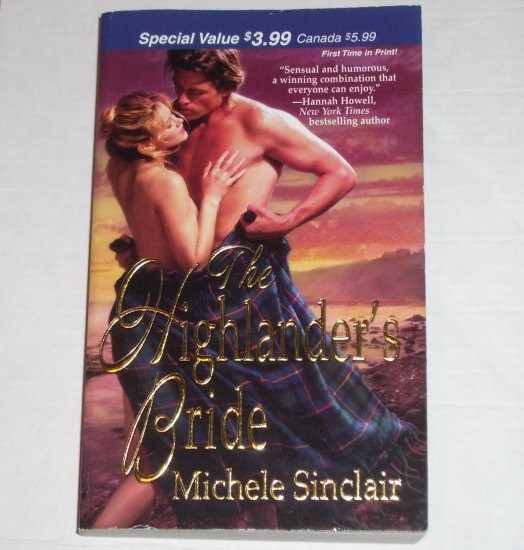 The Highlander's Bride by MICHELE SINCLAIR Historical Scottish Romance 2007 Highlander Series