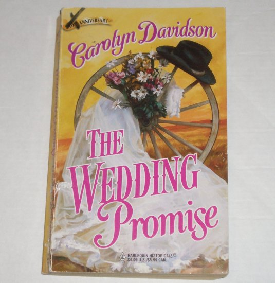 The Wedding Promise by CAROLYN DAVIDSON Harlequin Historical Western Romance 1998