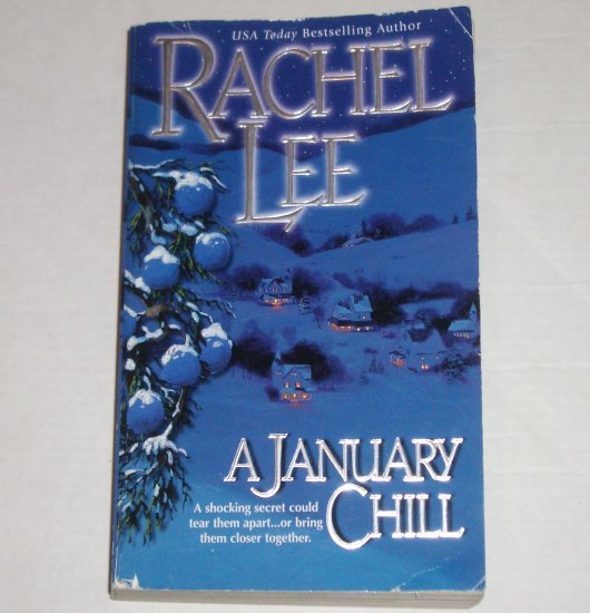 A January Chill by RACHEL LEE Contemporary Romance 2001