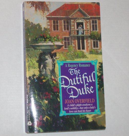 The Dutiful Duke by Joan Overfield Historical Regency Romance 1994