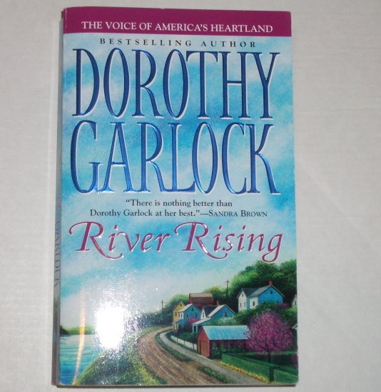 River Rising by DOROTHY GARLOCK Turn of the Century Romance 2006 Missouri Series
