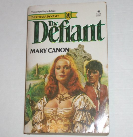 The Defiant (The O'Hara Dynasty) by MARY CANON Medieval Romance 1981