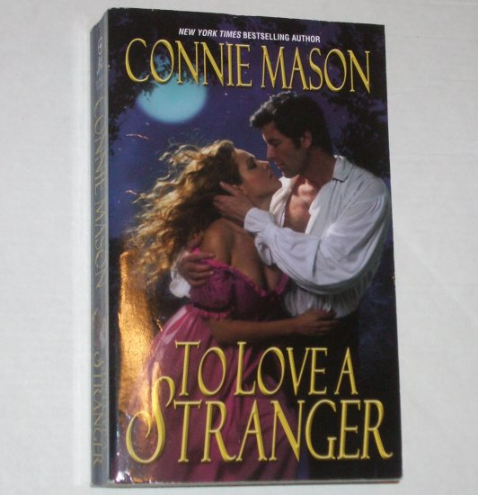 To Love a Stranger by CONNIE MASON Historical Western Romance 2003 Delaney Brothers Series