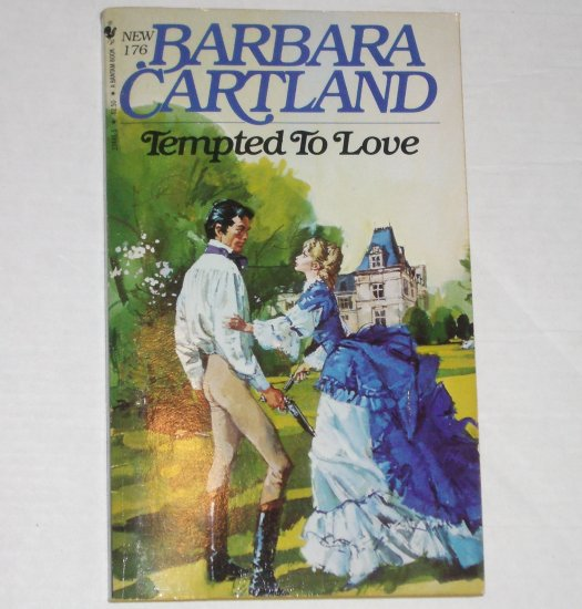 Tempted to Love by BARBARA CARTLAND Historical Romance No 176 1983