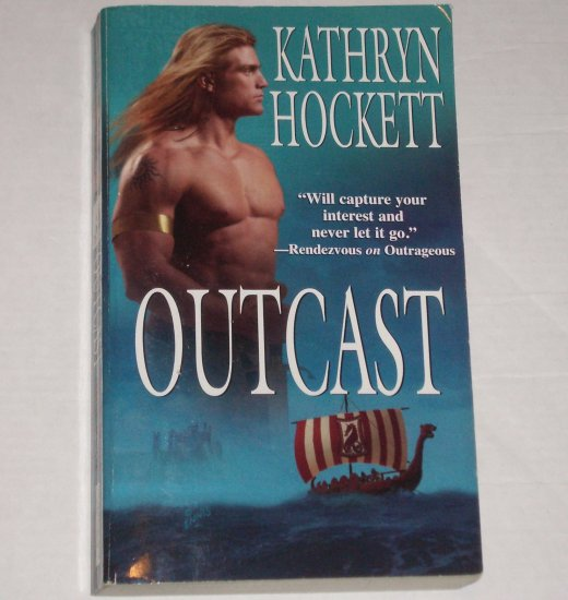Outcast by KATHRYN HOCKETT Historical Viking Romance 2002 The Vikings Series