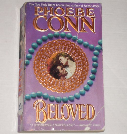 Beloved by PHOEBE CONN Historical Western Indian Romance 1994