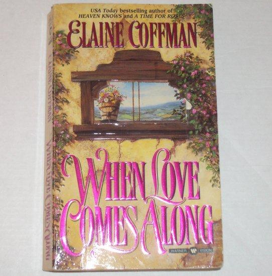 When Love Comes Along by ELAINE COFFMAN Historical Romance 1995 Mackinnon Series