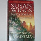 It Happened One Christmas by Susan Wiggs, Nancy Warren, Jule McBride Romance 2003