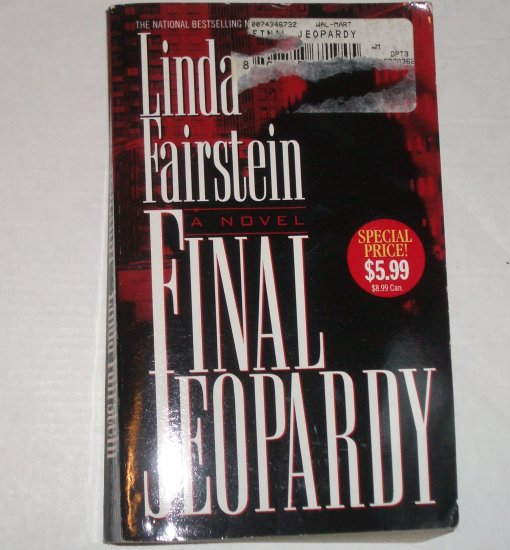 Final Jeopardy by LINDA FAIRSTEIN An Alexandra Cooper Mystery 1997