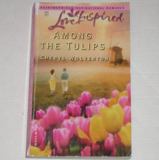 Among the Tulips by Cheryl Wolverton Love Inspired Christian Romance 2004