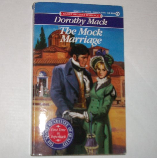 The Mock Marriage by DOROTHY MACK Slim Signet Historical Regency Romance 1991