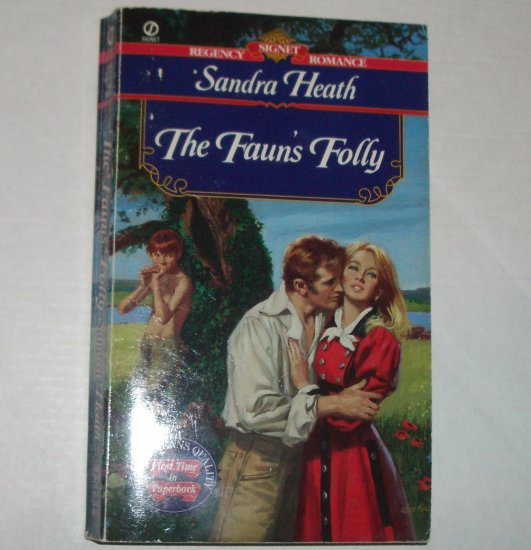 The Faun's Folly by SANDRA HEATH Slim Signet Historical Regency Romance 1998
