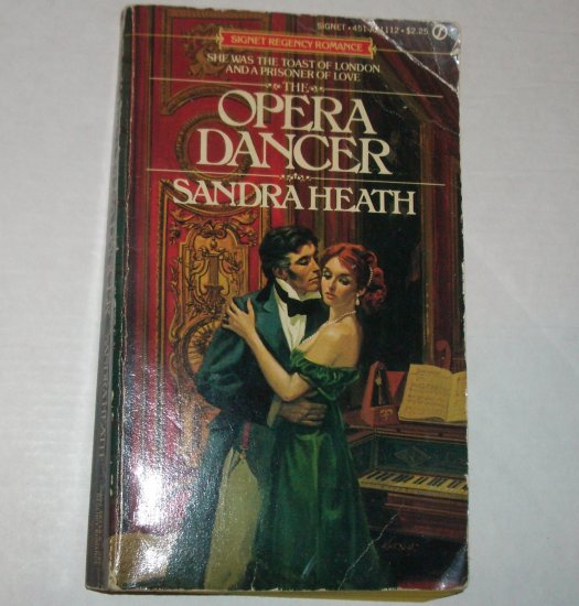 The Opera Dancer by SANDRA HEATH Signet Historical Regency Romance 1981