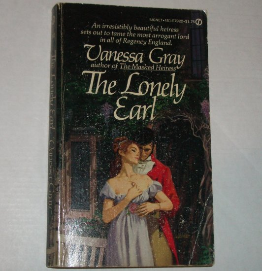 The Lonely Earl by VANESSA GRAY Signet Historical Regency Romance 1978