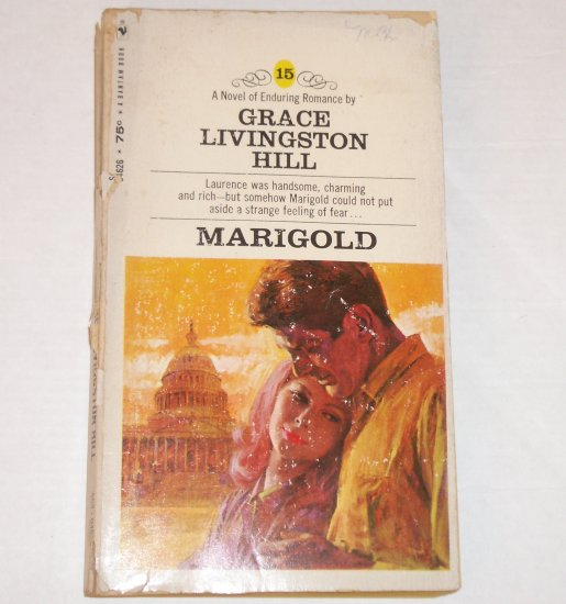 Marigold by GRACE LIVINGSTON HILL Inspirational Romance No. 15 1970
