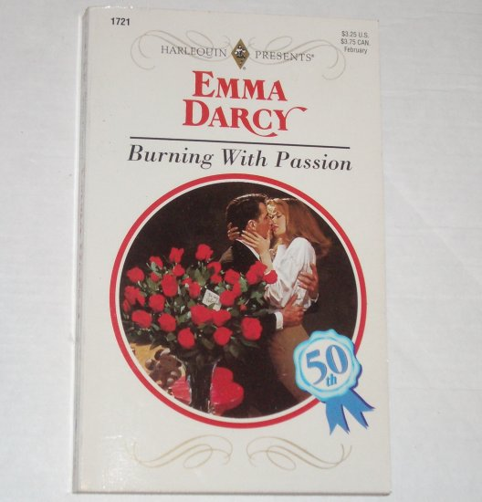 Burning with Passion by EMMA DARCY Harlequin Presents 1721 Feb95
