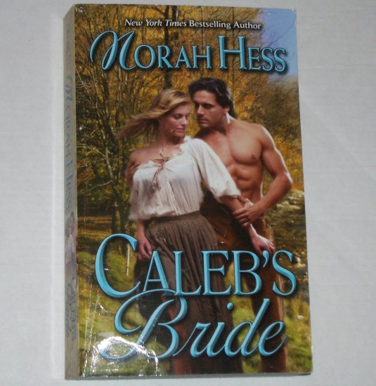 Caleb's Bride by NORAH HESS Historical Colonial Western Romance 1978