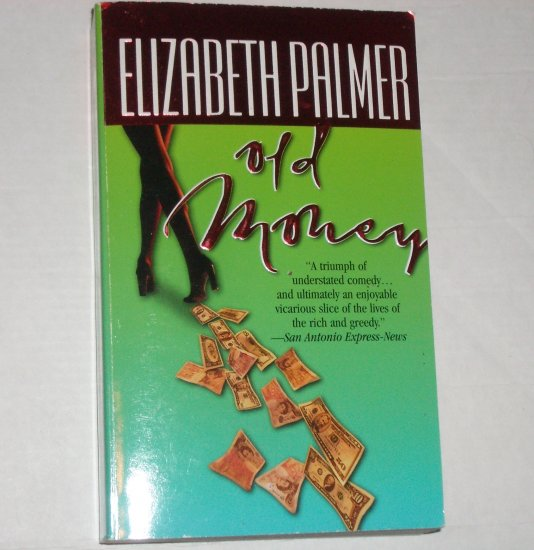 Old Money by ELIZABETH PALMER Funny Spoof 1995