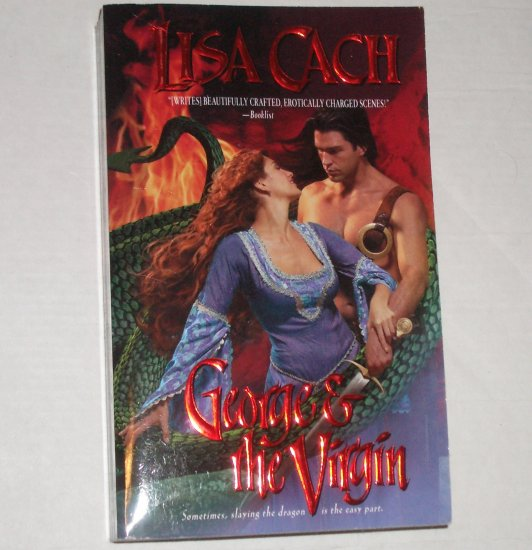 George & the Virgin by LISA CACH Love Spell Timeswept Medieval Time Travel Romance 2002