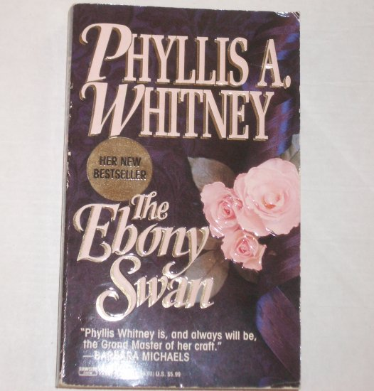 The Ebony Swan by PHYLLIS A WHITNEY Romantic Suspense 1993
