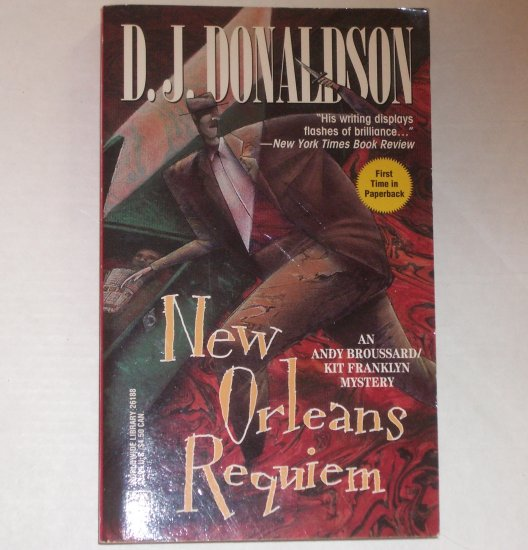 New Orleans Requiem by D J DONALDSON An Andy Broussard and Kit Franklyn Mystery 1994