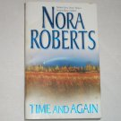 Time and Again by Nora Roberts 2 in 1 Time Travel Paranormal Romance 2001