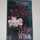 The Playboy and the Widow by DEBBIE MACOMBER 1988