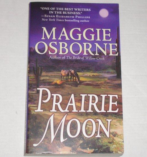 Prairie Moon by MAGGIE OSBORNE Historical Western Romance 2002
