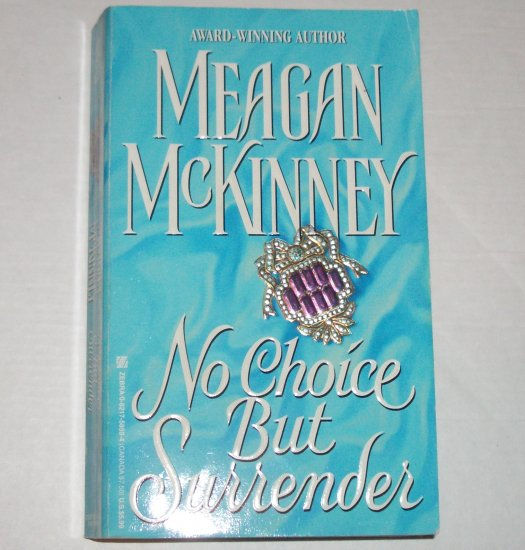 No Choice but Surrender by MEAGAN McKINNEY Historical Regency Romance 1987