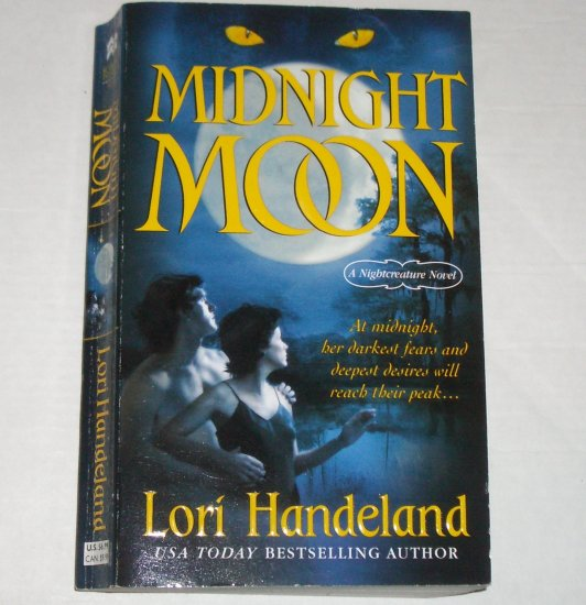 Midnight Moon by LORI HANDELAND Paranormal Romance 2006 A Nightcreature Series Novel TOP PICK