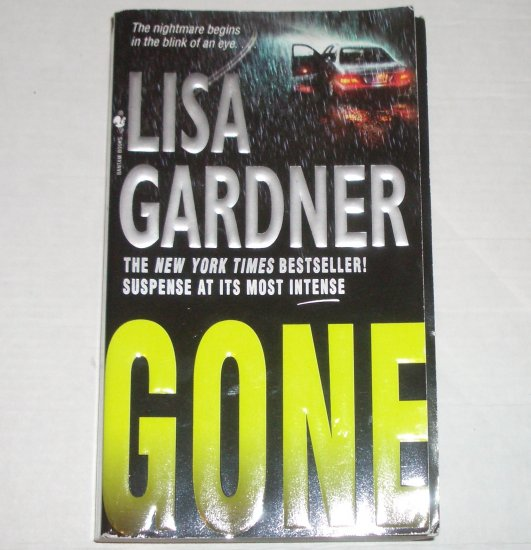 Gone by LISA GARDNER A Pierce Quincy Mystery 2006