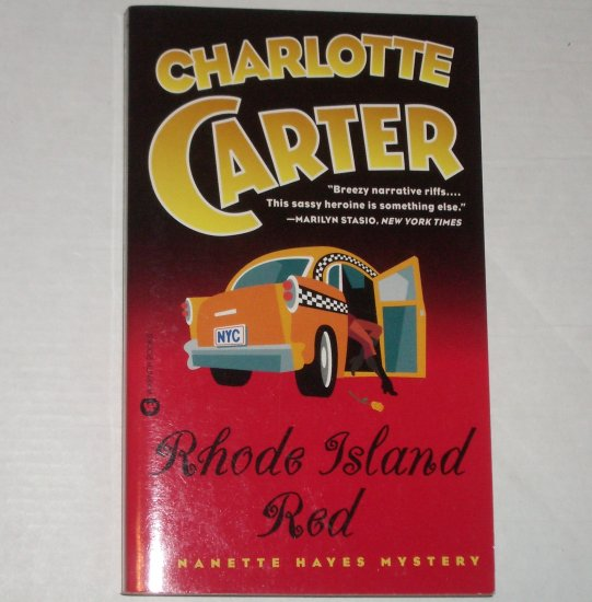 Rhode Island Red by CHARLOTTE CARTER A Nanette Hayes Mystery 1999