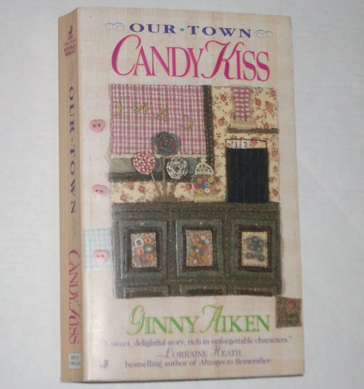 Candy Kiss by GINNY AIKEN Historical Romance 1996 Our Town Series