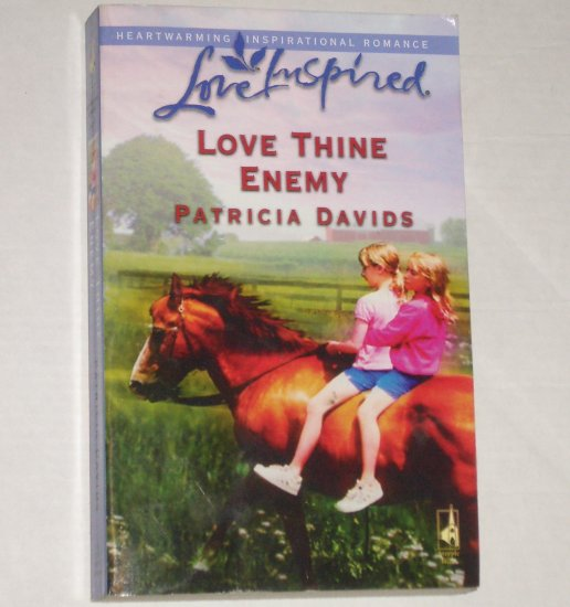 Love Thine Enemy by PATRICIA DAVIDS Love Inspired Christian Romance June 2006