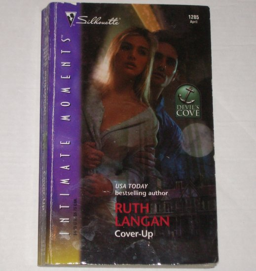 Cover-Up by RUTH LANGAN Silhouette Intimate Moments 1285 Apr04 Devil's Cove Series