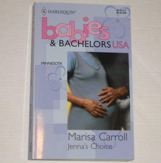 Jenna's Choice by MARISA CARROLL Harlequin Babies & Bachelors USA Minnnesota 1986