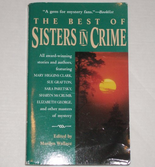 The Best of Sisters in Crime by SUE GRAFTON, SARA PARETSKY, et al. Berkley Prime Crime 2000
