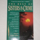 The Best of Sisters in Crime by SUE GRAFTON, SARA PARETSKY, et al. Berkley Prime Crime 2000