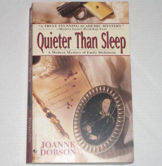 Quieter Than Sleep by JOANNE DOBSON A Karen Pelletier Cozy Mystery 1998