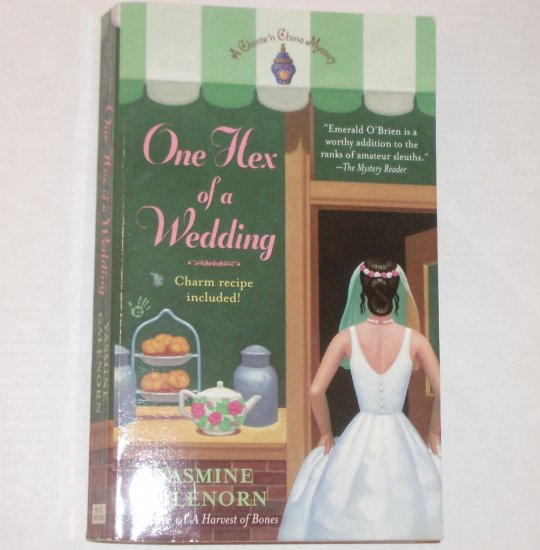 One Hex of a Wedding by YASMINE GALENORN A Chintz 'n China Series Cozy Mystery 2006 Prime Crime