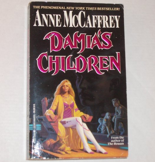 Damia's Children by ANNE McCAFFREY The Tower and Hive Series 1994
