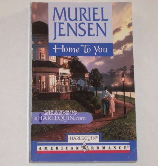 Home to You by Muriel Jensen Harlequin American Romance 2000