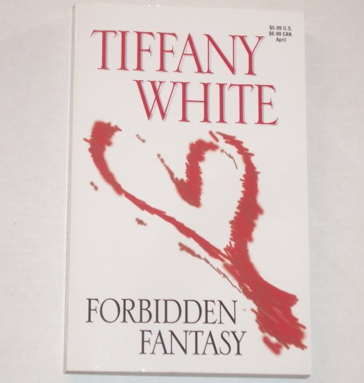 Forbidden Fantasy by TIFFANY WHITE Romance 1991