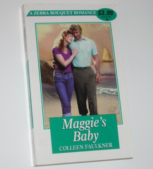Maggie's Baby by COLLEEN FAULKNER Zebra Bouquet Romance No 35 2000