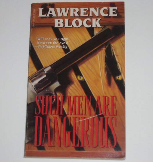 Such Men are Dangerous by LAWRENCE BLOCK Paul Kavanagh Thriller 1993
